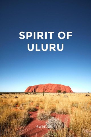 SPIRIT OF ULURU ewen bell