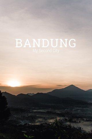 BANDUNG My Second City
