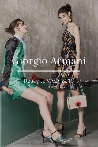 Giorgio Armani Ready to Wear 2018