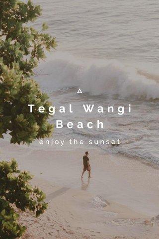 Tegal Wangi Beach enjoy the sunset
