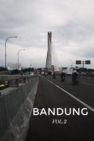 BANDUNG VOL.2