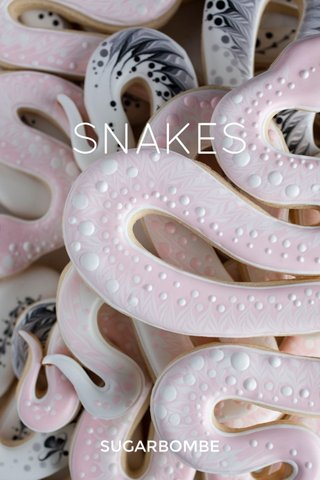 SNAKES SUGARBOMBE