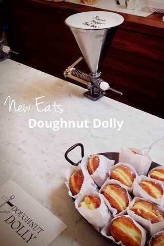 New Eats Doughnut Dolly
