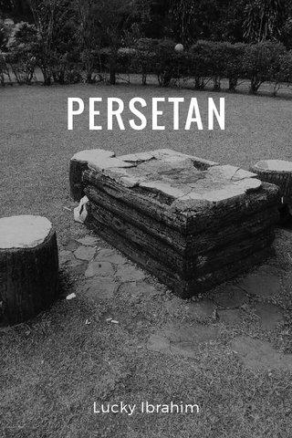 PERSETAN Lucky Ibrahim