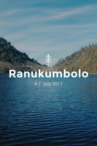 Ranukumbolo 4-7 July 2017
