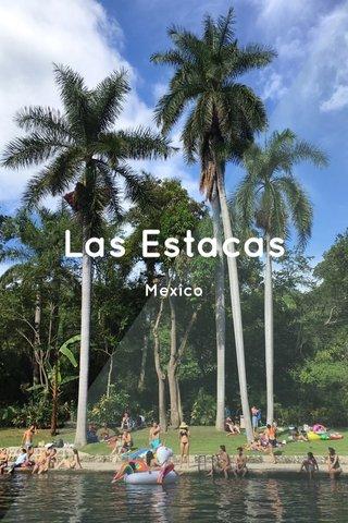Las Estacas Mexico