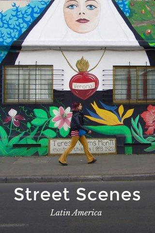 Street Scenes Latin America