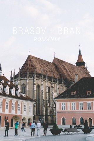 BRASOV + BRAN ROMANIA