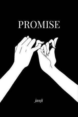 PROMISE janji