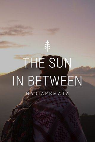 THE SUN IN BETWEEN NADIAPRMATA