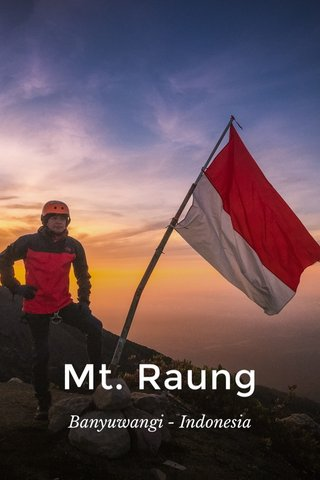 Mt. Raung Banyuwangi - Indonesia