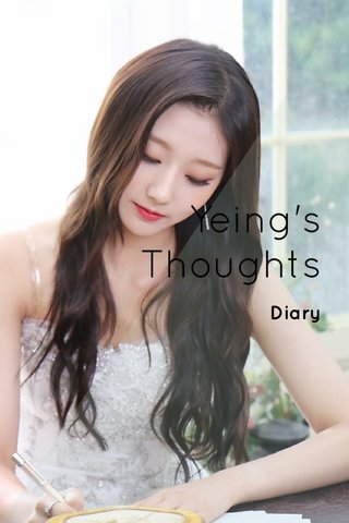 Yeing's Thoughts Diary