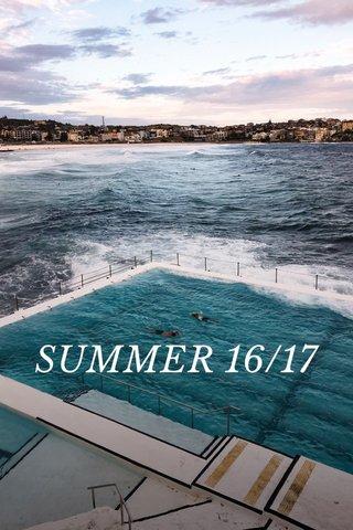 SUMMER 16/17
