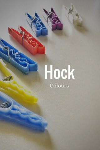Hock Colours
