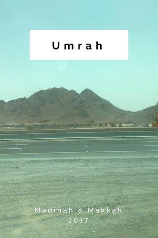 Umrah Madinah & Makkah 2017