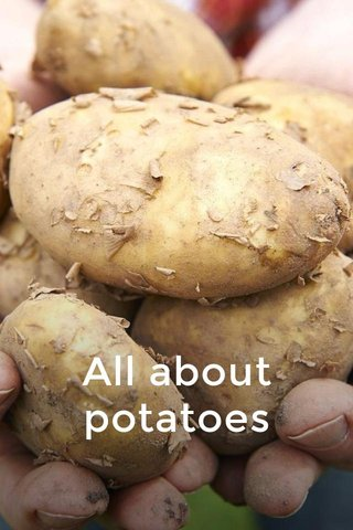 All about potatoes