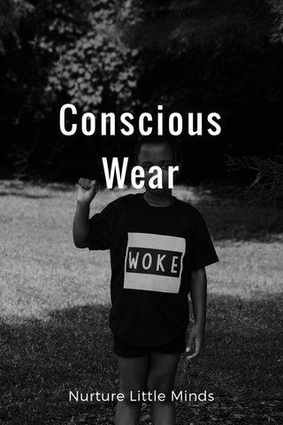 Conscious Wear Nurture Little Minds