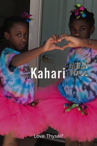 Kahari Love Thyself