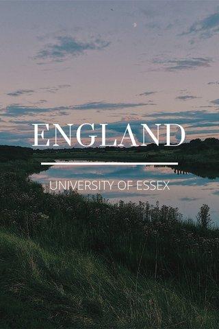 ENGLAND UNIVERSITY OF ESSEX