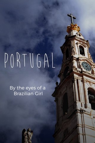 By the eyes of a Brazilian Girl