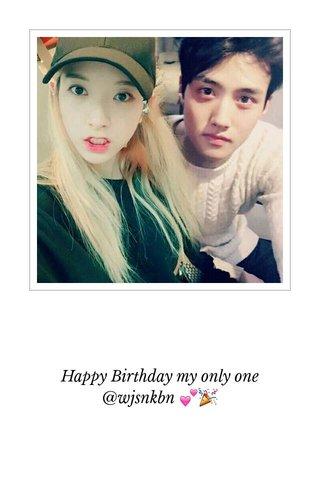 Happy Birthday my only one @wjsnkbn 💕🎉