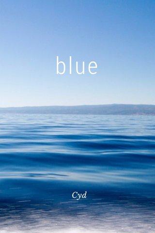 blue Cyd