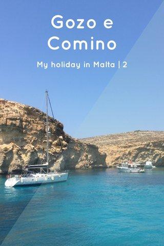 Gozo e Comino My holiday in Malta | 2