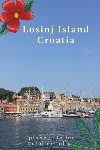 Losinj Island Croatia #places steller #stelleritalia