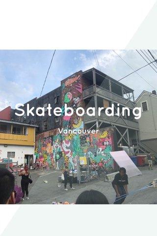 Skateboarding Vancouver
