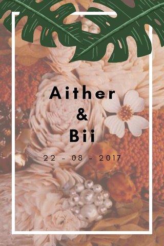 Aither & Bii 22 - 08 - 2017
