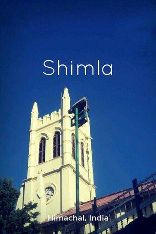 Shimla Himachal, India