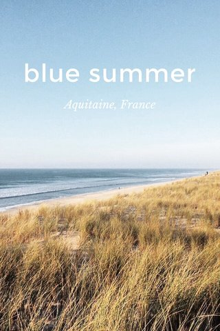 blue summer Aquitaine, France