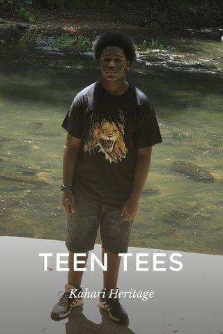 TEEN TEES Kahari Heritage