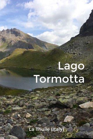 Lago Tormotta La Thuile (Italy)