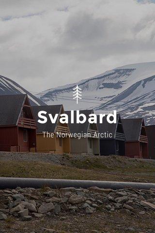 Svalbard The Norwegian Arctic