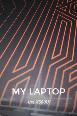 MY LAPTOP Asus X550UI