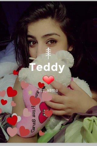 Teddy ❤ its_asma