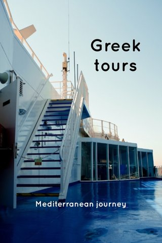 Greek tours Mediterranean journey