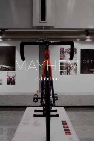 MAYHEM Exhibition