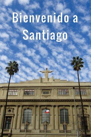 Bienvenido a Santiago 🇨🇱