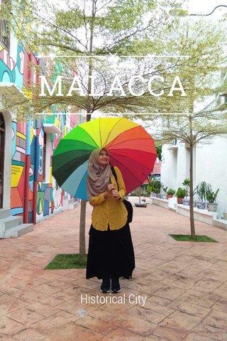 MALACCA Historical City