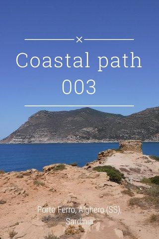 Coastal path 003 Porto Ferro, Alghero (SS), Sardinia