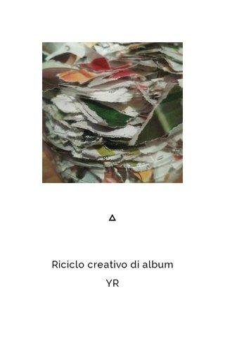 Riciclo creativo di album YR