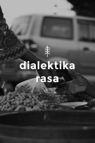 dialektika rasa