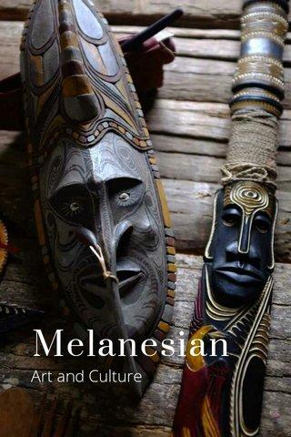 Melanesian Art and Culture