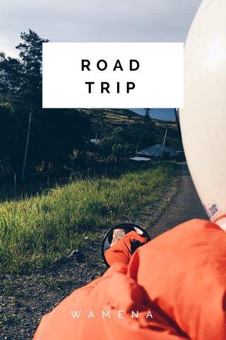 ROAD TRIP WAMENA