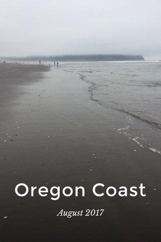 Oregon Coast August 2017