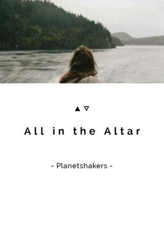 All in the Altar