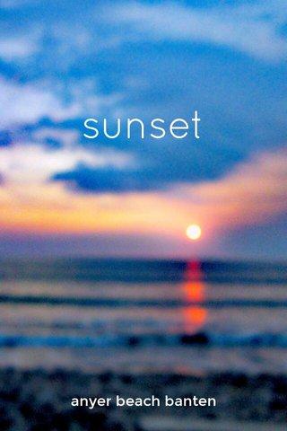 sunset anyer beach banten