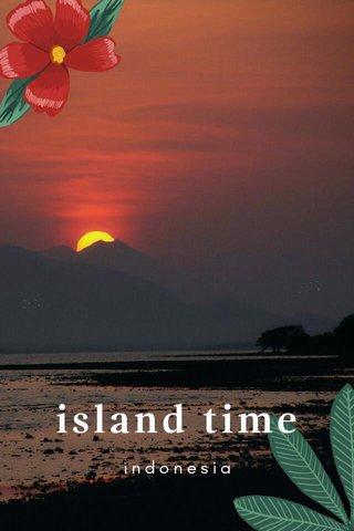 island time indonesia